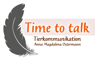 Time to talk - Tierkommunikation Anna Magdalena Ostermann